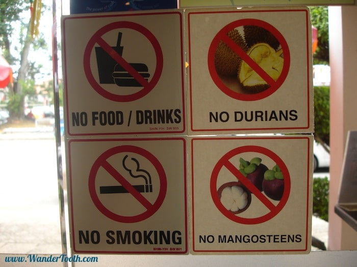 No Durian Allowed Sign in Malaysia