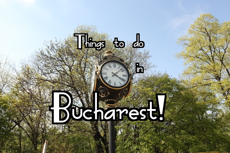 Things to do in Bucharest: You Surprised Me!