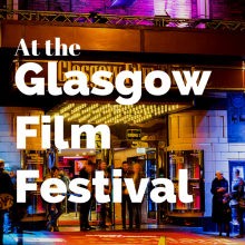 The Glasgow Film Festival