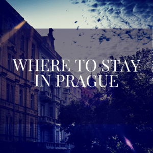 a guide about where to stay in prague