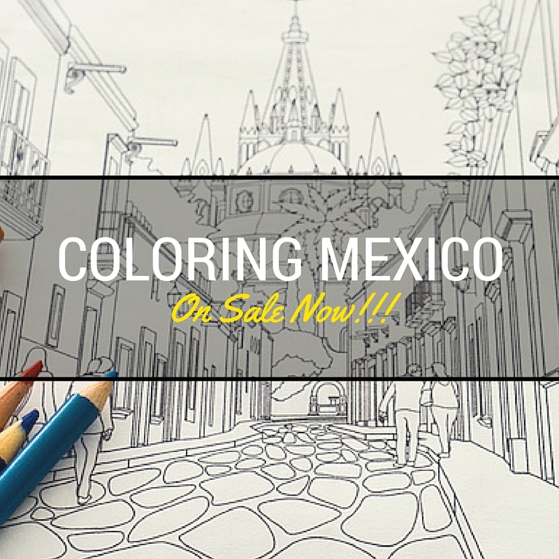 Travel Between the Lines Coloring Mexico