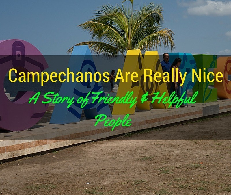 Are Campechanos the Most Welcoming People in Mexico?