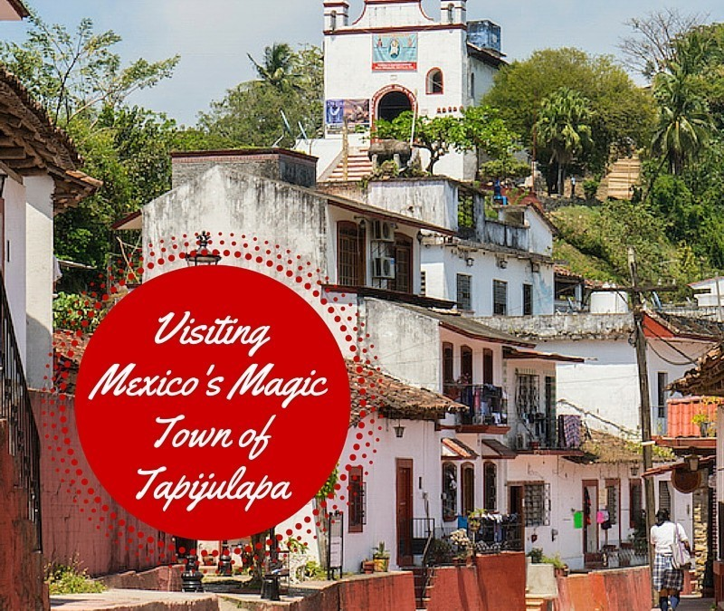 Visiting the Pueblo Magico of Tapijulapa, Tobasco State