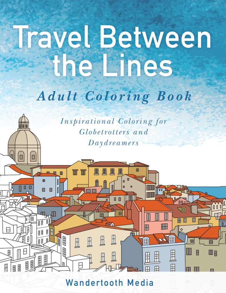 Adult coloring books for travelers a travel themed adult coloring book