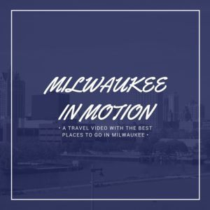 Milwaukee Travel Video