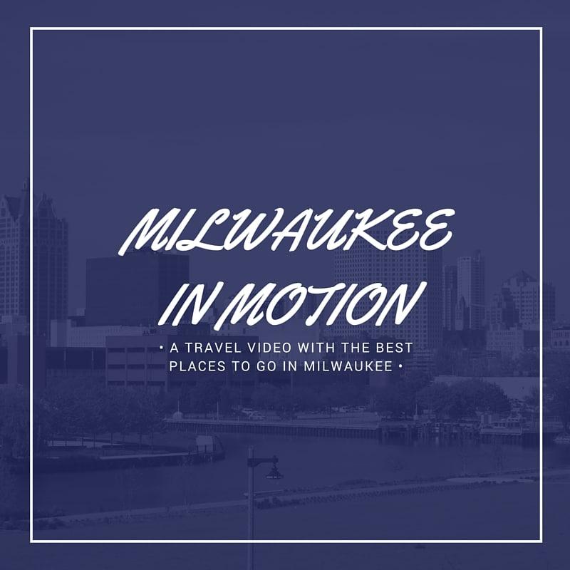 Milwaukee Travel Video