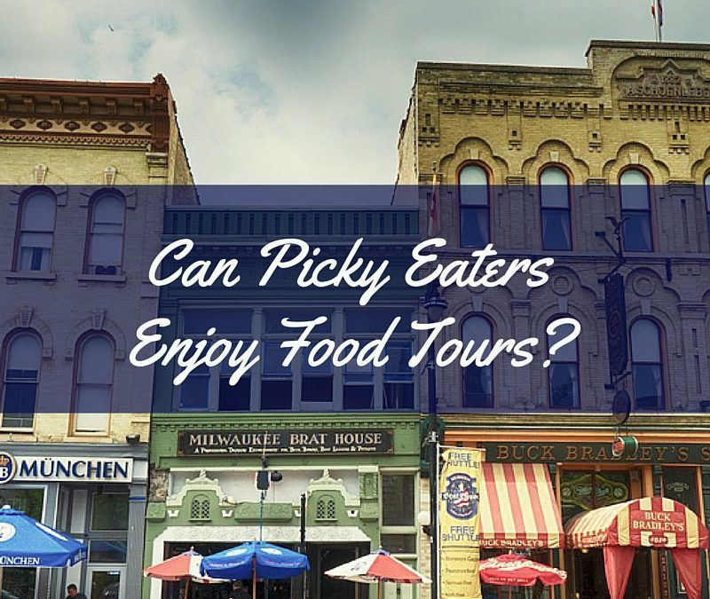 Can Picky Eaters Enjoy Food Tours, Too?