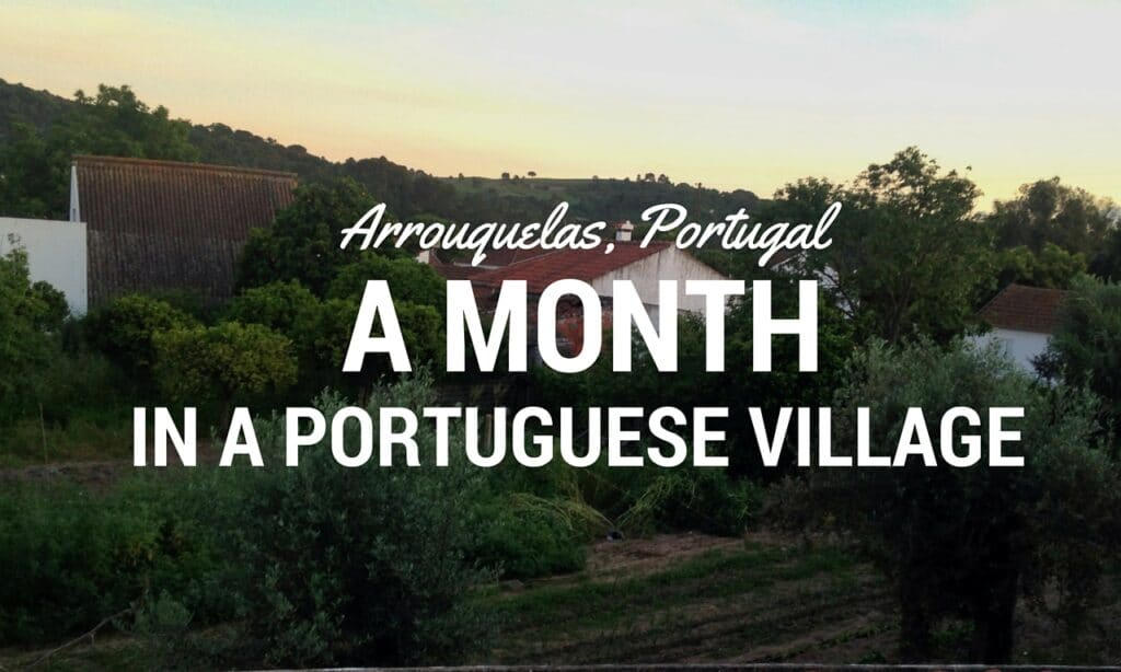 Portuguese Village Arrouquelas