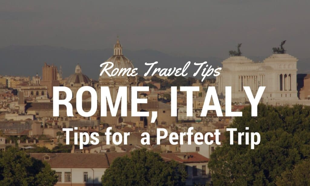 Rome Tips