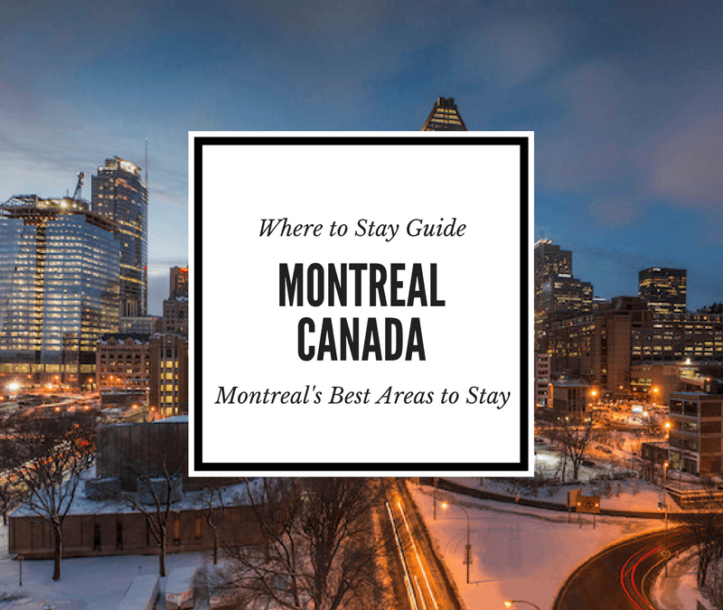 Where to Stay in Montreal: Montreal's Coolest Neighborhoods