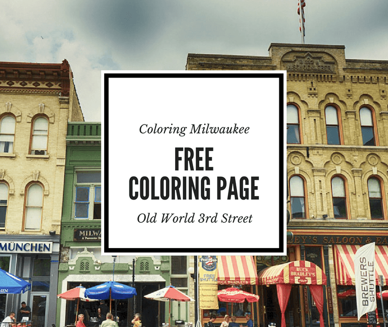 Coloring Milwaukee: Free Old World Third Street Adult Coloring Page