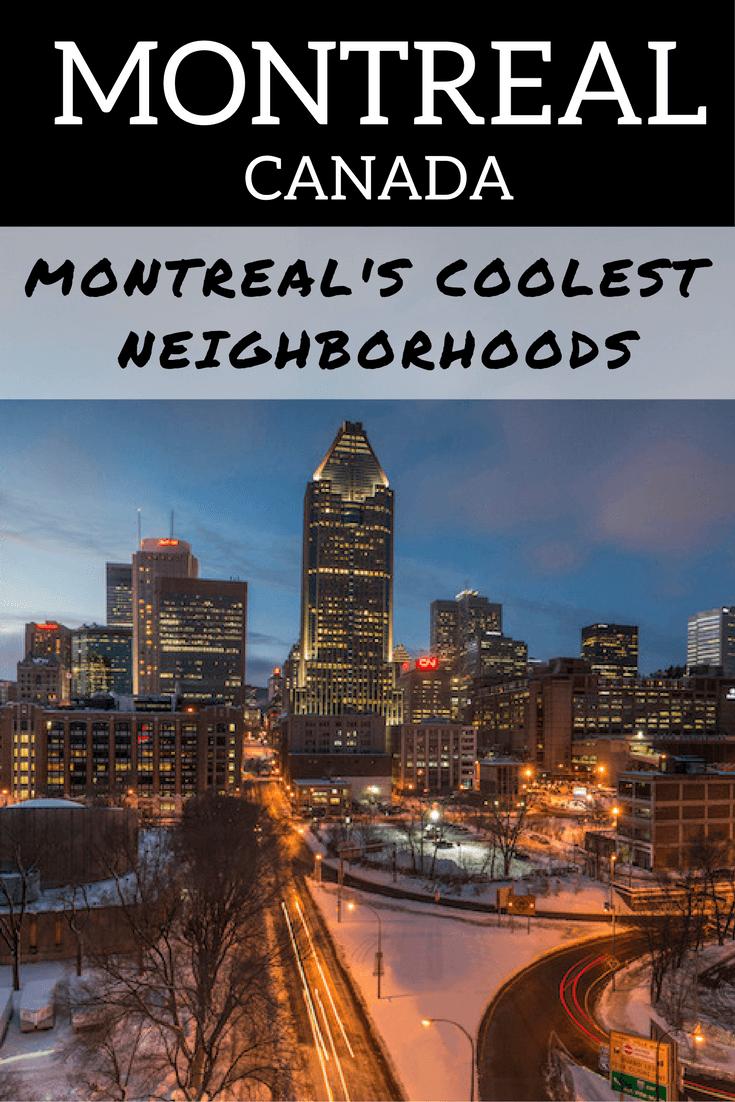 Montreals Coolest Neighborhoods