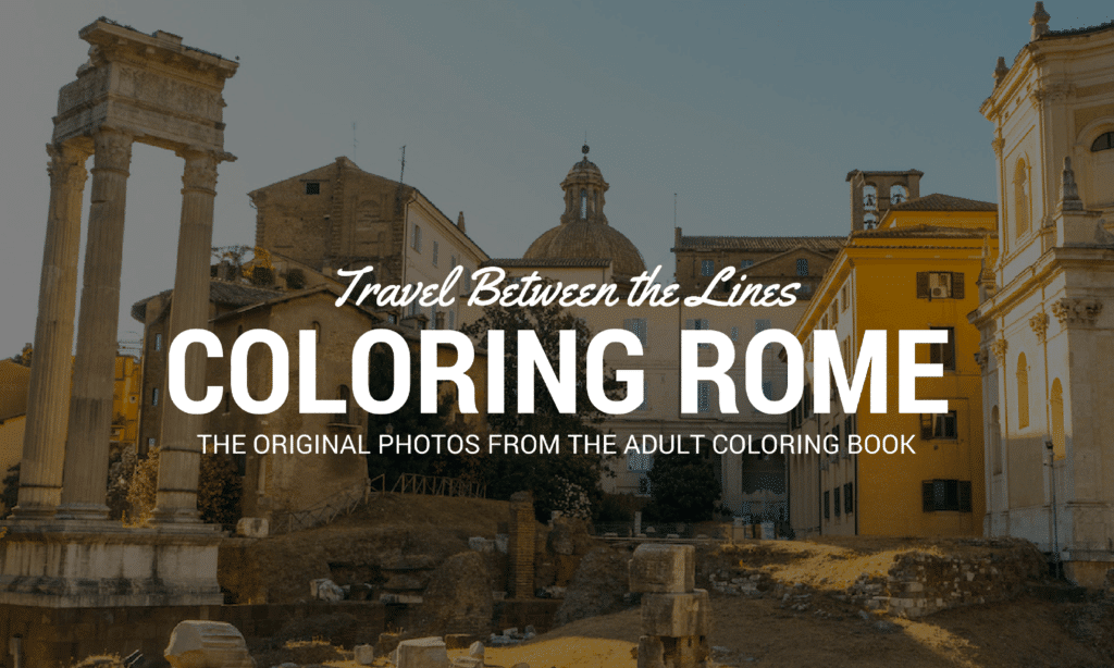 travel between the lines coloring rome original photos