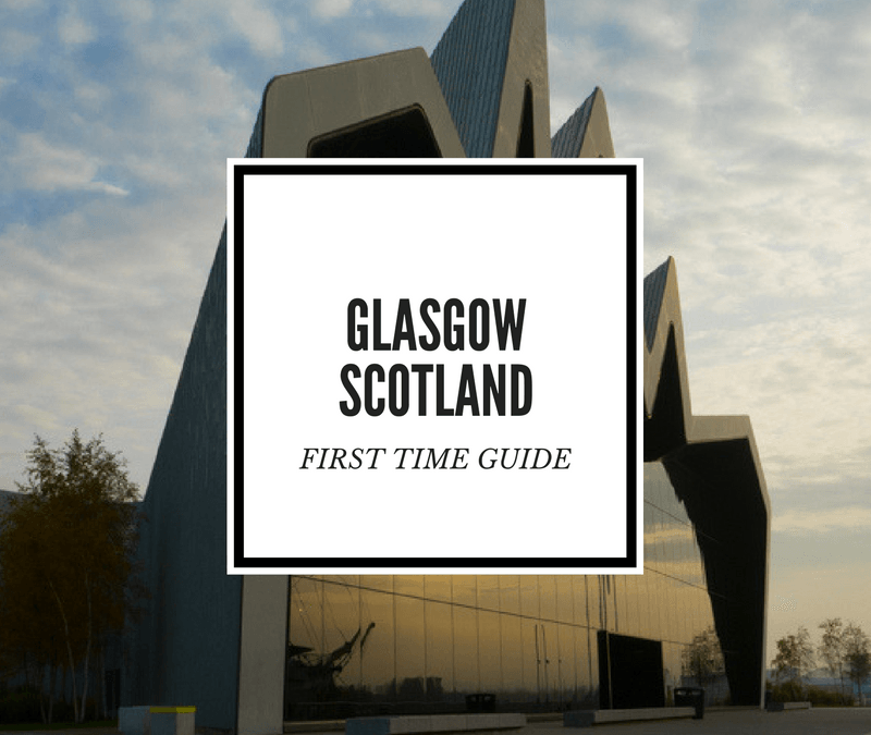 Yes, You Should Visit Glasgow: A First-Timer's Guide to Glasgow