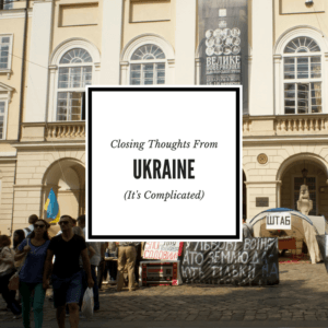 Ukraine travel thoughts