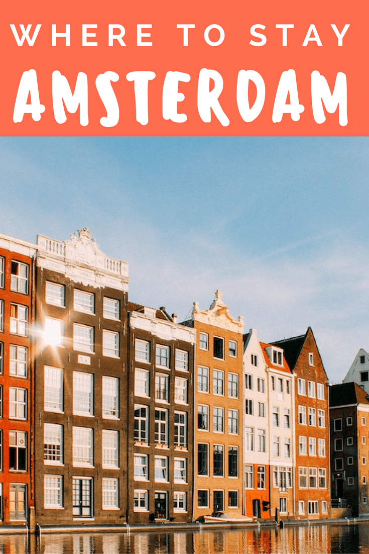 Where to stay in Amsterdam Pinterest Pin