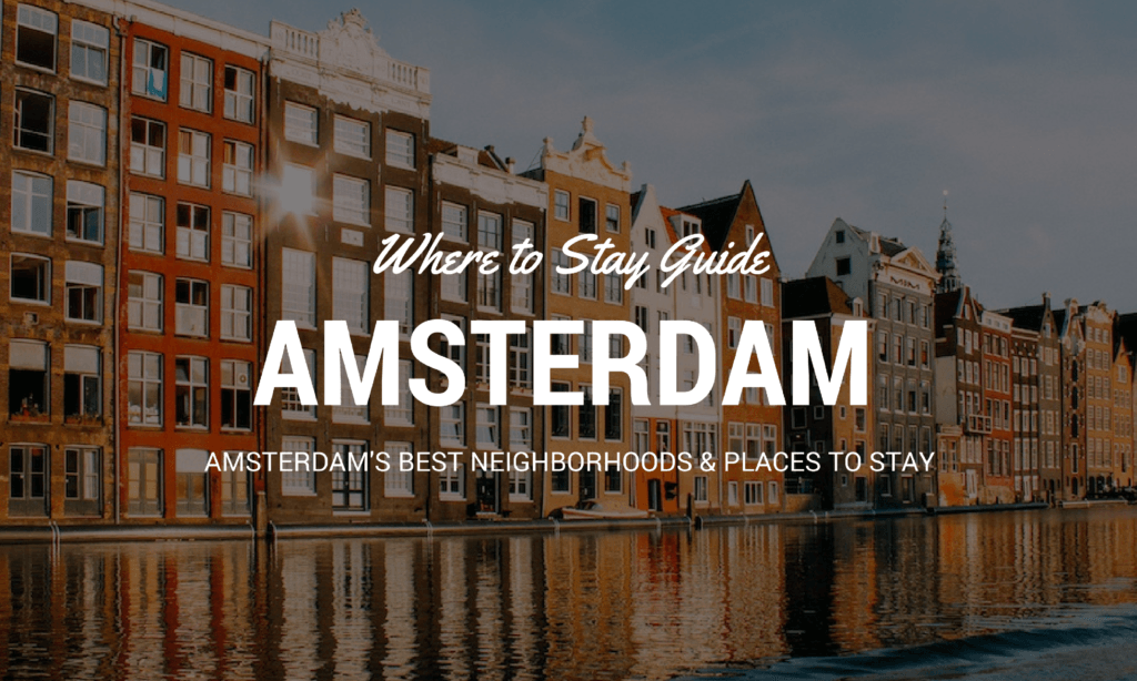 where to stay in Amsterdam guide