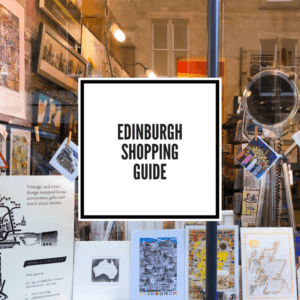 An Edinburgh Shopping Guide