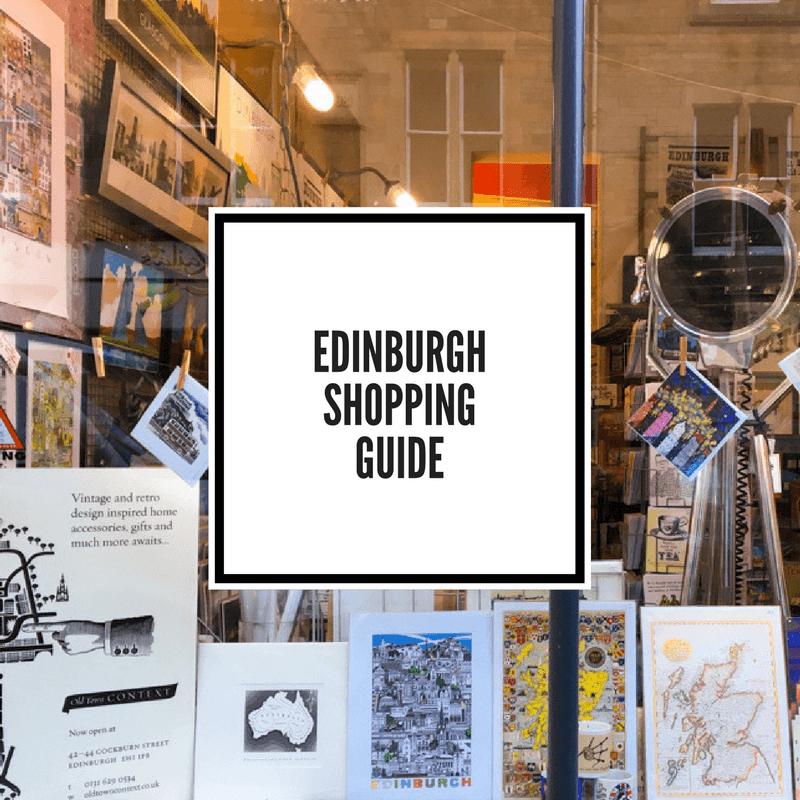 An Edinburgh Shopping Guide