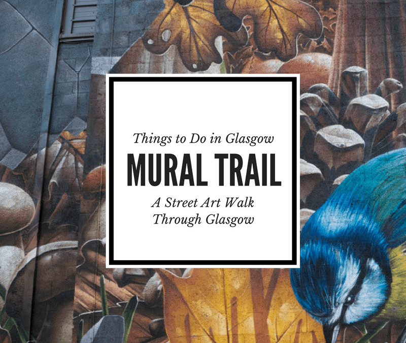 A Quick Look At the Glasgow Mural Trail