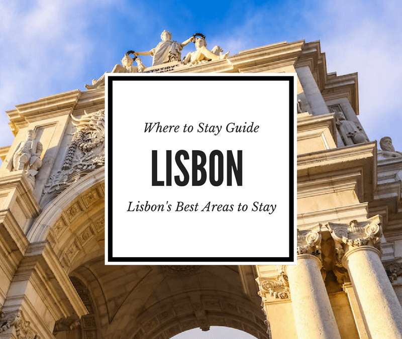 Where to Stay in Lisbon: Lisbon's Coolest Neighborhoods and Best Areas to Stay
