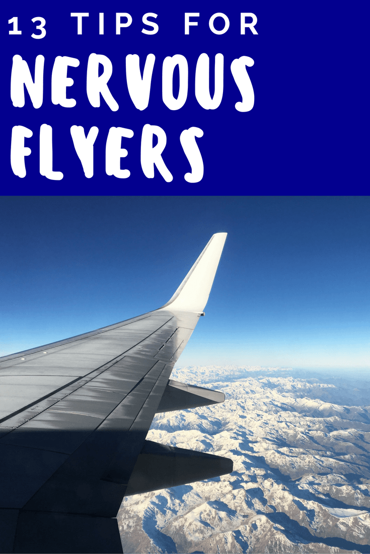 13 Tips for Nervous Flyers Stay Calm on Airplanes