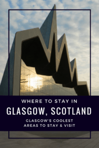 Where to stay in Glasgow Pinterest Pin