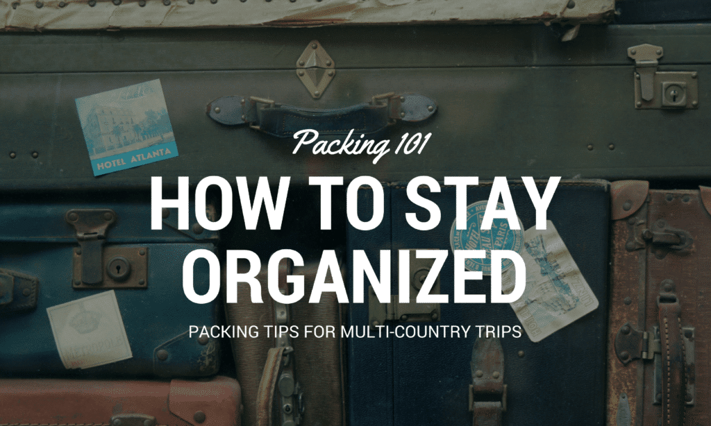 how to stay organized on long trips