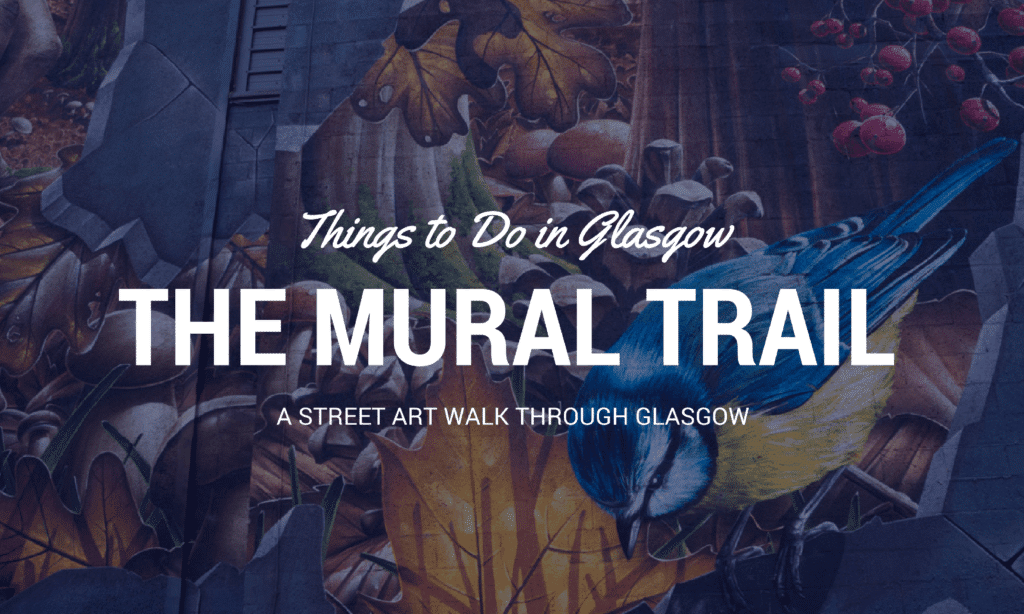 Glasgow Mural Trail Header Image