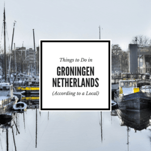 Things to do in Groningen Blog Post