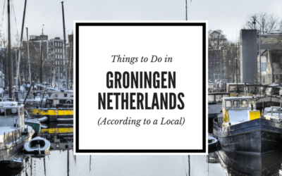 Travel Tips from A Local: The Best Things to Do in Groningen, Netherlands