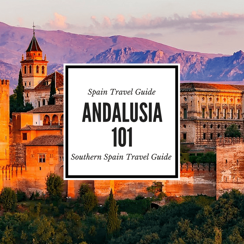 Best Places To Visit In Andalusia An Andalusia Travel Guide Covering The Best Of Andalusia