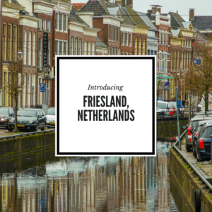 Introducing Friesland province in the Netherlands