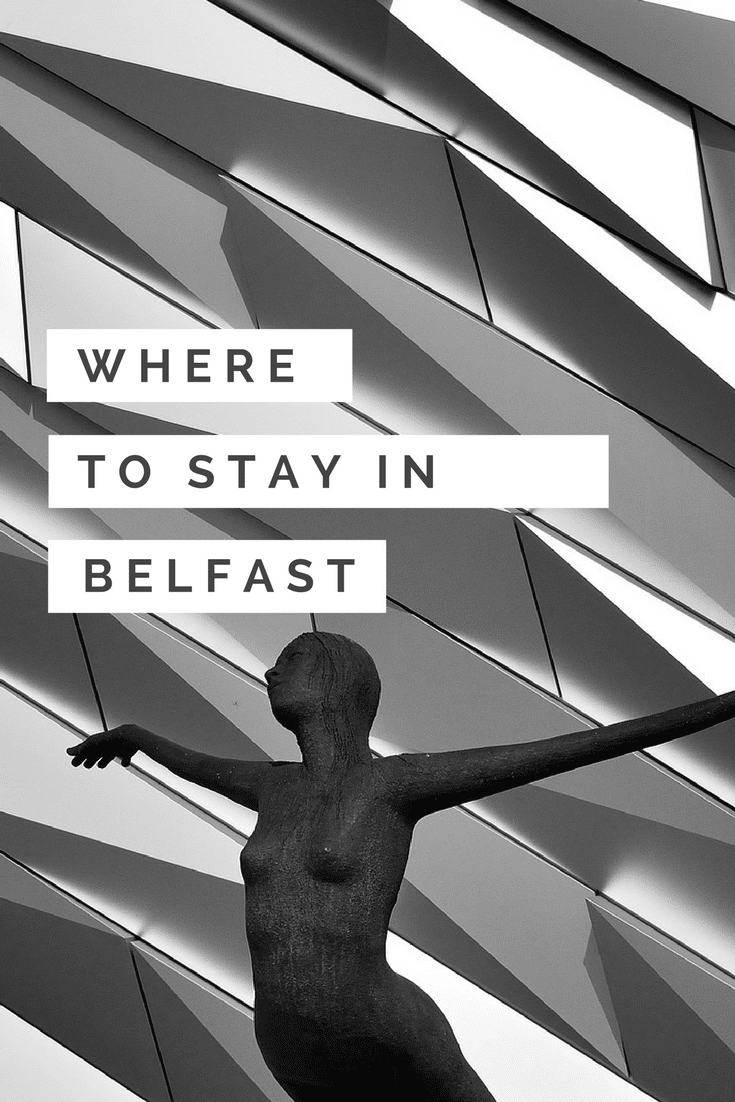Where to Stay in Belfast Pinterest Pin