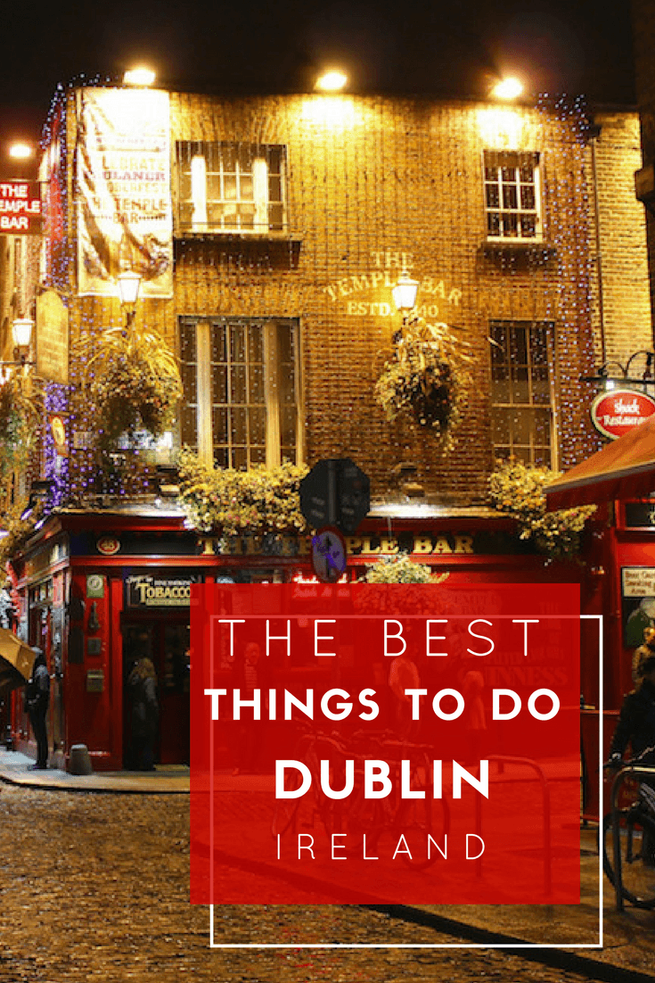 Best things to do in Dublin Pinterest Pin