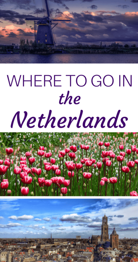 Best places to visit in Netherlands Pinterest Pin