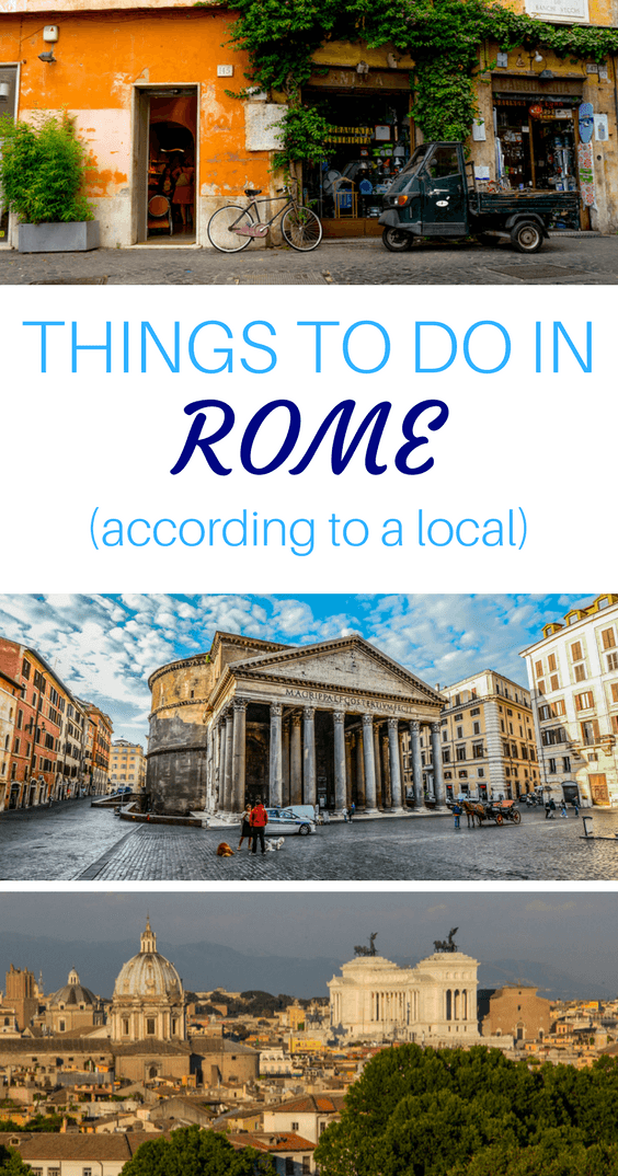 Locals Tips Rome Things to Do