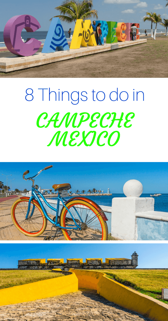 Pin this Things to do in Campeche Mexico Guide