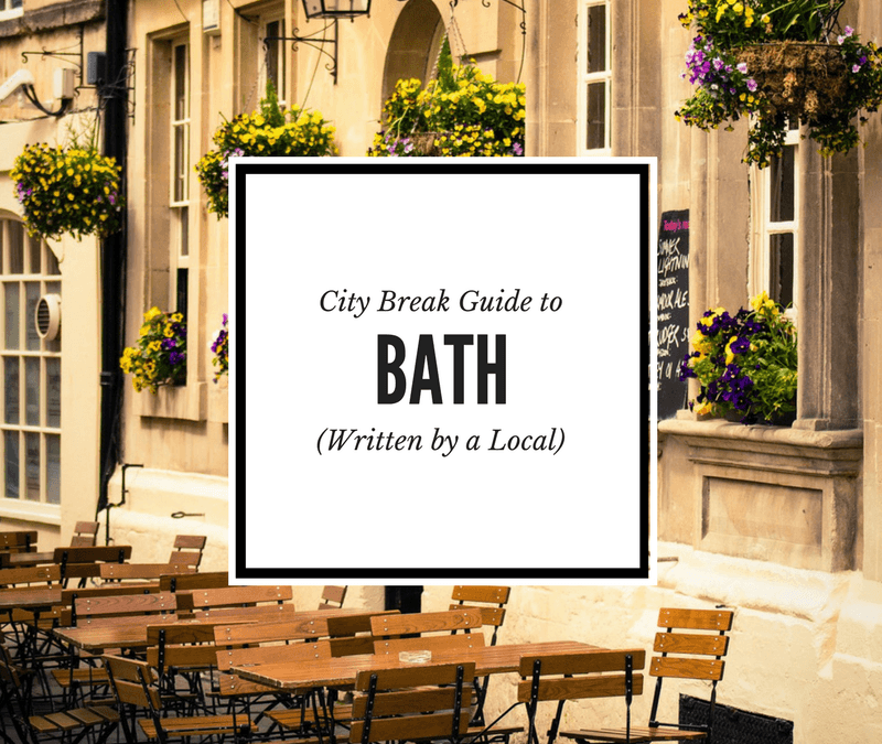 First Timers' Guide to Bath, England: A Bath City Breaks Travel Guide