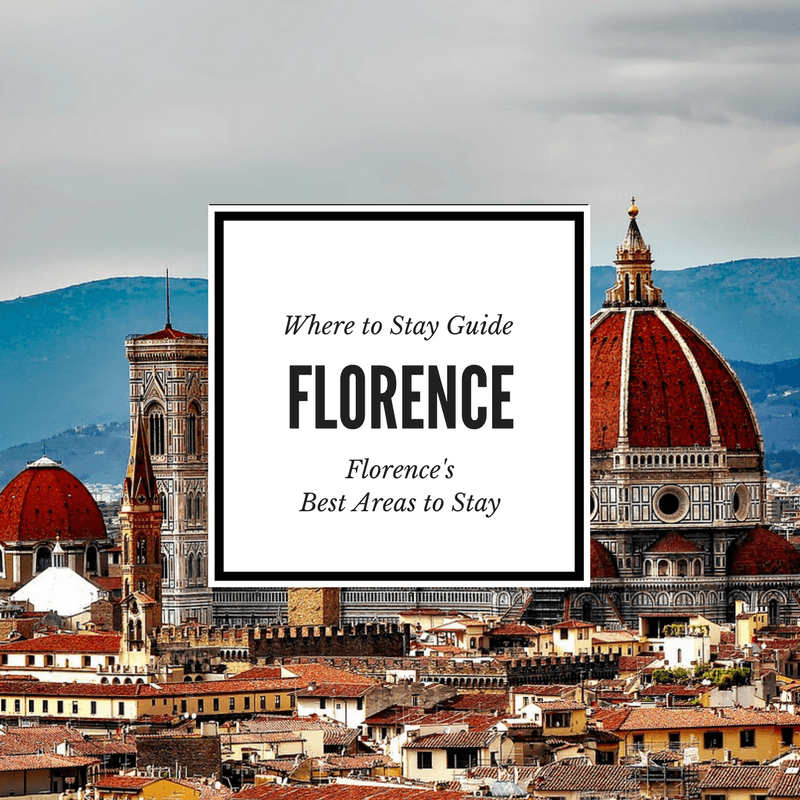 Best areas to stay in Florence Italy