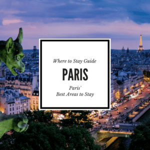 Best Area to Stay in Paris Guide