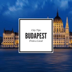 City tips from a local Budapest