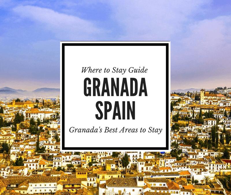 Where to Stay in Granada, Spain: Granada's Coolest Neighborhoods