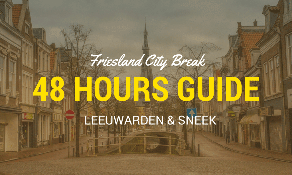Things to do in Friesland Northern Netherlands