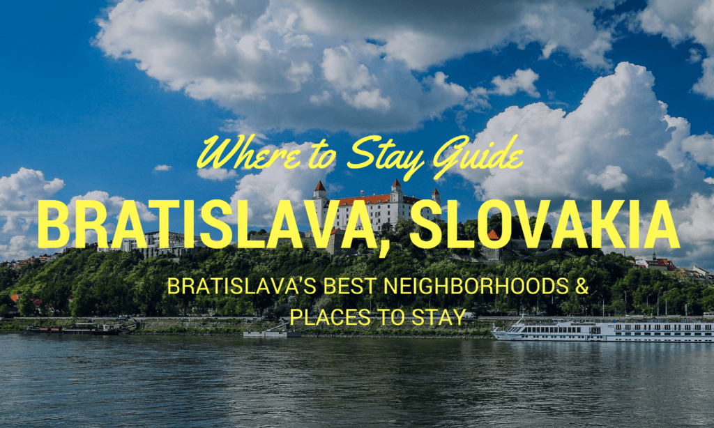 Where to Stay in Bratislava Slovakia