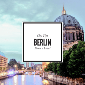 Things to do in Berlin from a Local