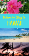 Where to Stay in Hawaii