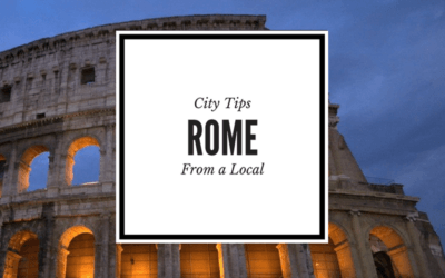 Locals Tips Rome: Travel Tips from a Local for Rome, Italy