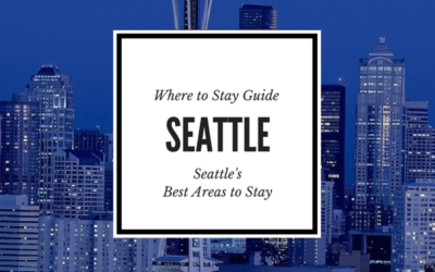 Where to Stay in Seattle: Seattle's Coolest Neighborhoods