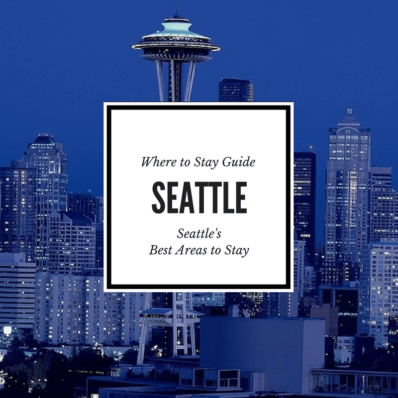 Where to Stay in Seattle USA